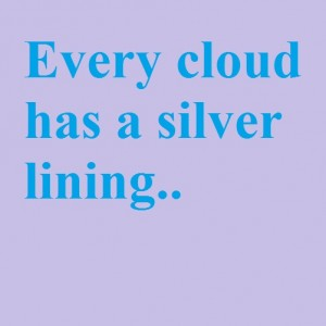 every cloud has silver lining short essay