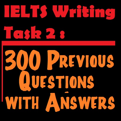 IELTS writing task 2 previous questions